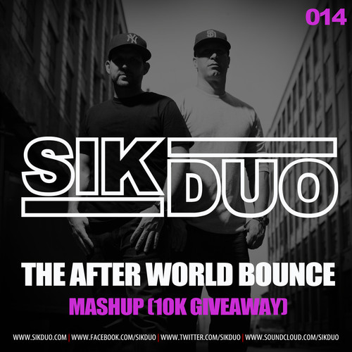 SikDuo - The After World Bounce